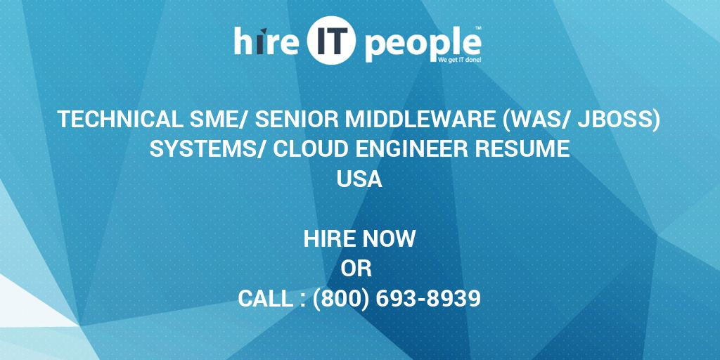Technical SME/Senior Middleware (WAS/JBoss) Systems/Cloud Engineer