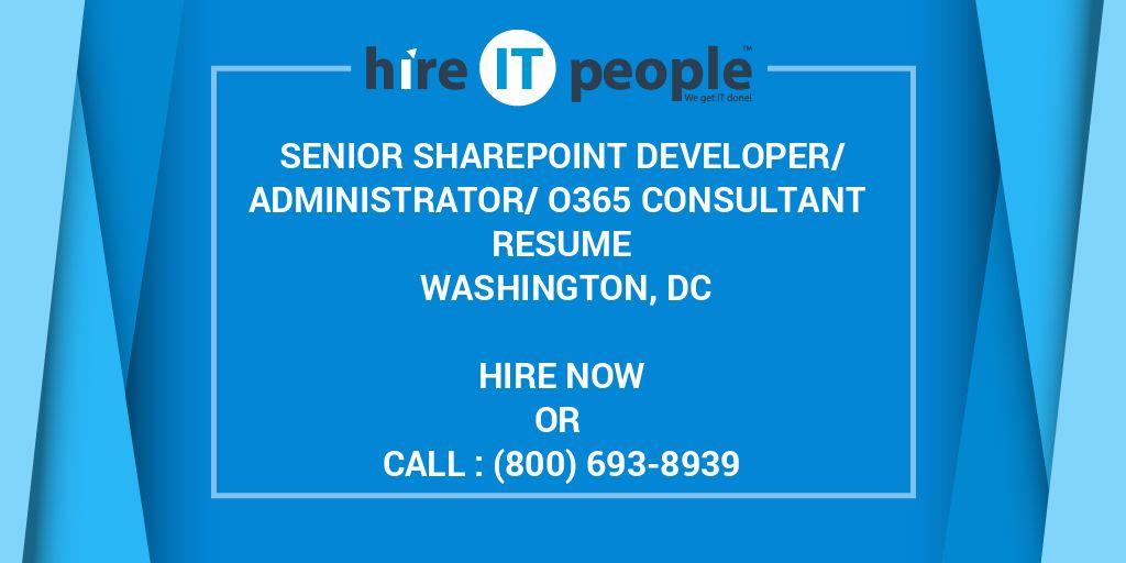 senior sharepoint developer  administrator  o365 consultant resume washington  dc