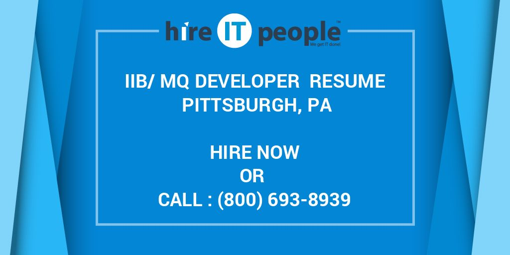 IIB/MQ Developer Resume Pittsburgh, PA - Hire IT People - We