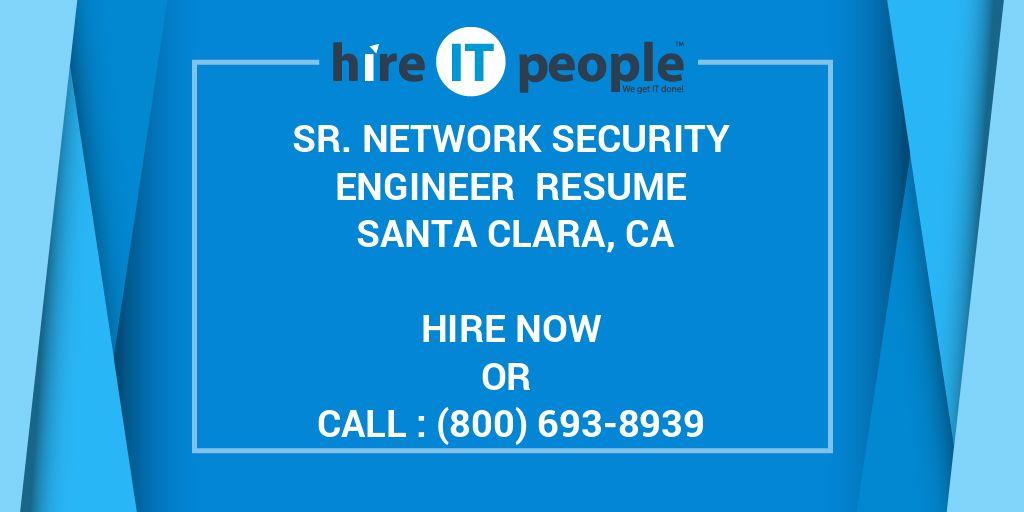 Sr  Network Security Engineer Resume Santa Clara, CA - Hire