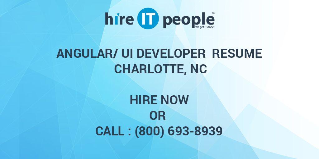Angular/UI Developer Resume Charlotte, NC - Hire IT People