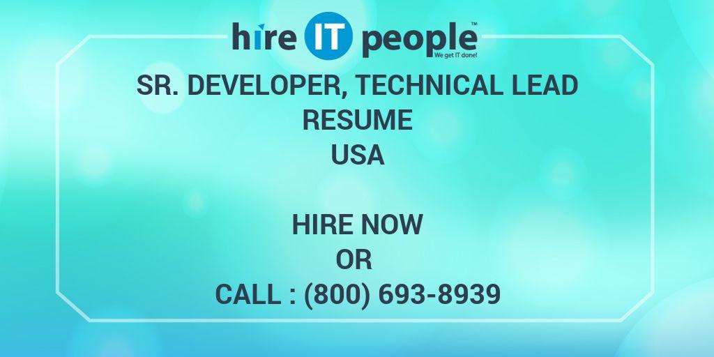 Sr. Developer, Technical Lead Resume - Hire IT People - We get IT done