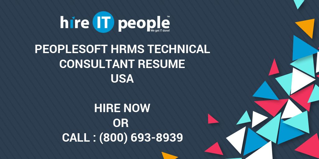 Peoplesoft Hrms Technical Consultant Resume - Hire It People - We