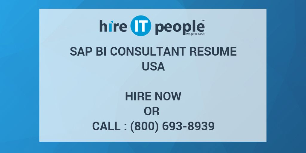 SAP BI CONSULTANT Resume - Hire IT People - We get IT done