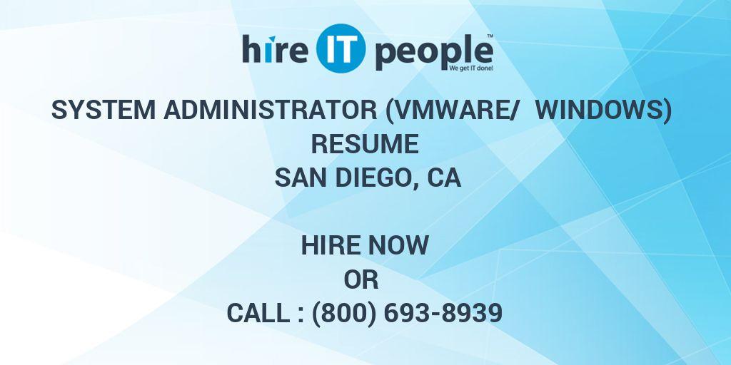 System Administrator (VMWARE/ Windows) Resume San Diego, CA