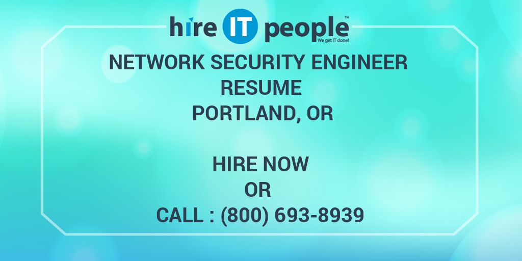 Network Security Engineer Resume Portland, OR - Hire IT