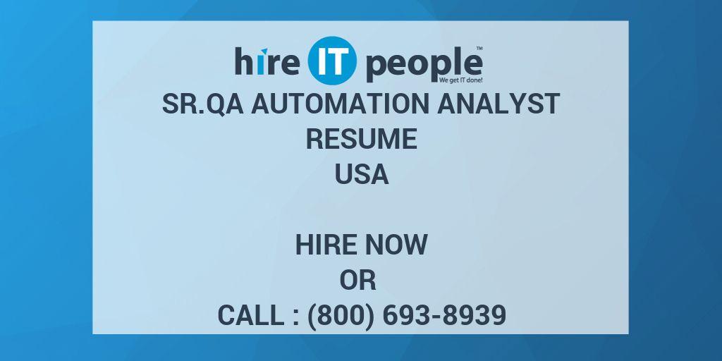 sr qa automation analyst resume - hire it people