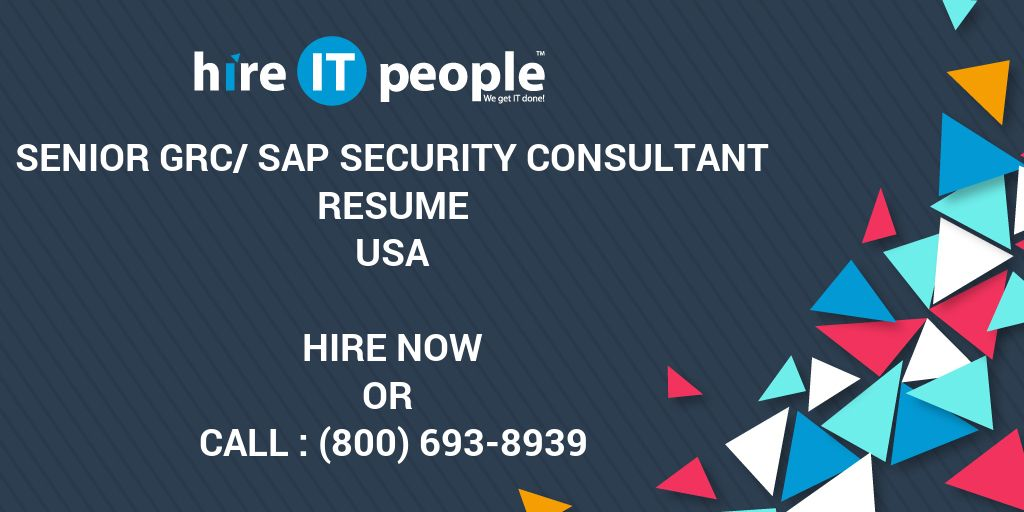 senior grc sap security consultant resume hire it people we