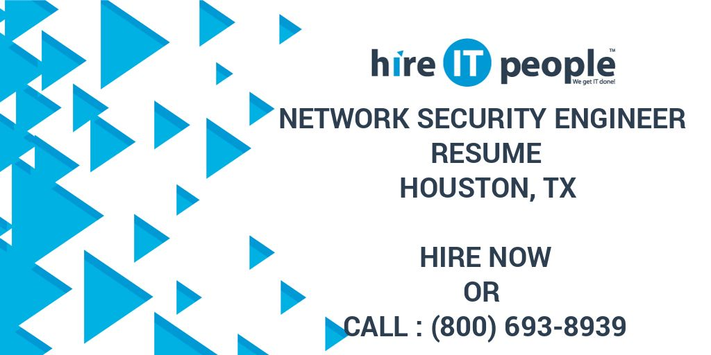 Network Security Engineer Resume Houston, TX - Hire IT