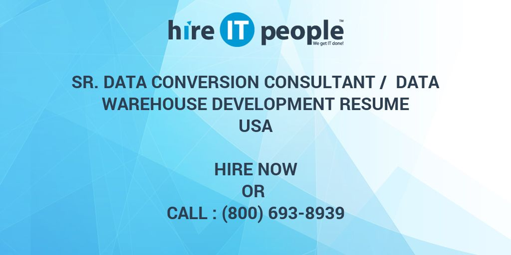 Sr  Data Conversion Consultant / Data Warehouse Development