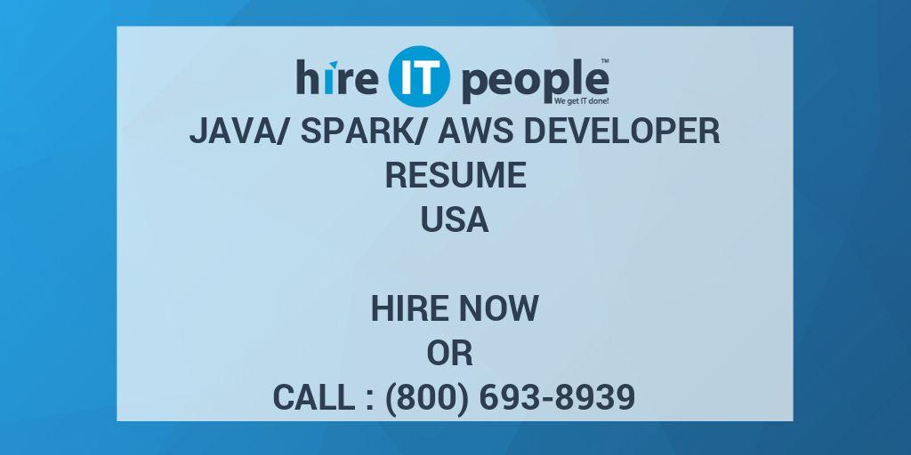 Java/Spark/aws Developer Resume - Hire IT People - We get IT