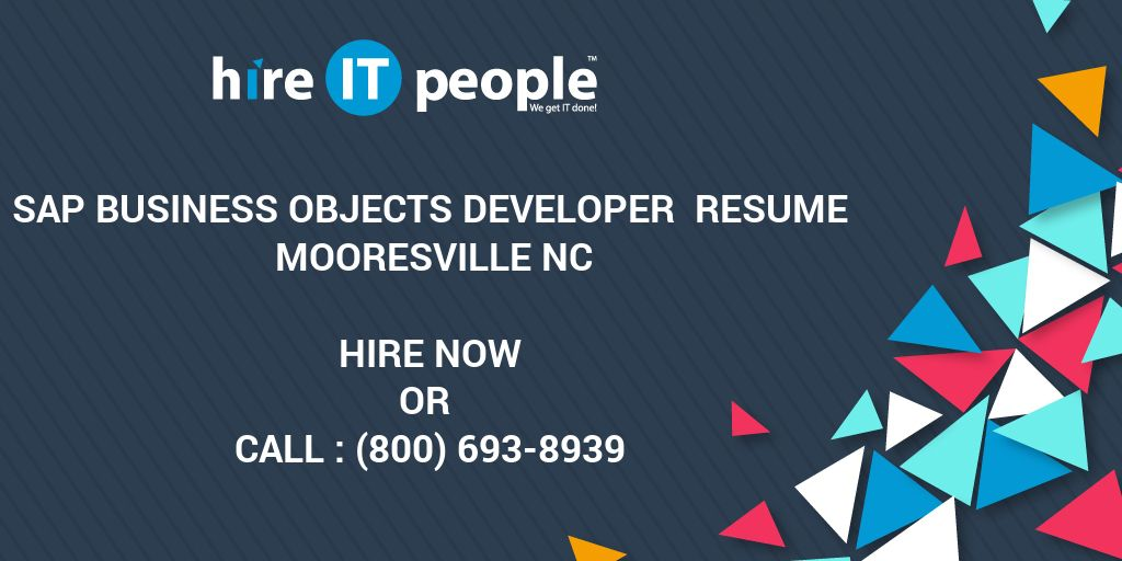 SAP Business Objects Developer Resume Mooresville NC - Hire IT ...