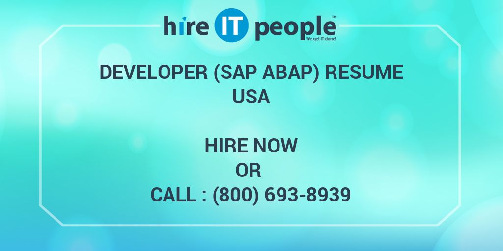 Developer (SAP ABAP) Resume - Hire IT People - We get IT done