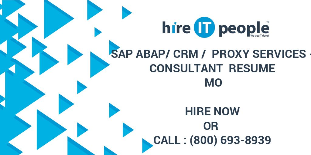 SAP ABAP/CRM / Proxy Services - Consultant Resume MO - Hire