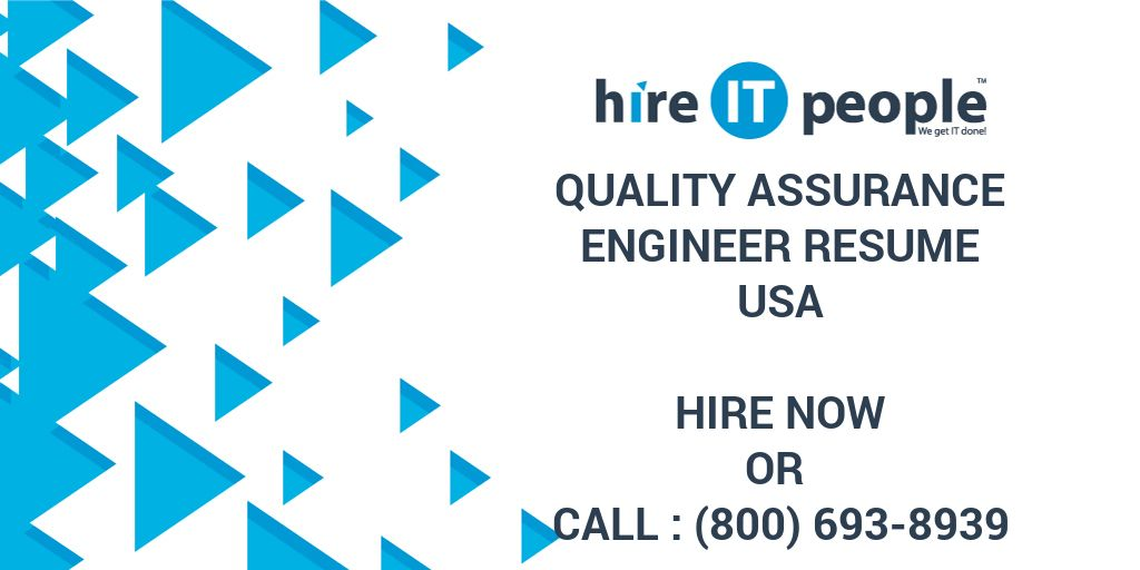 quality assurance engineer resume hire it people we get it done