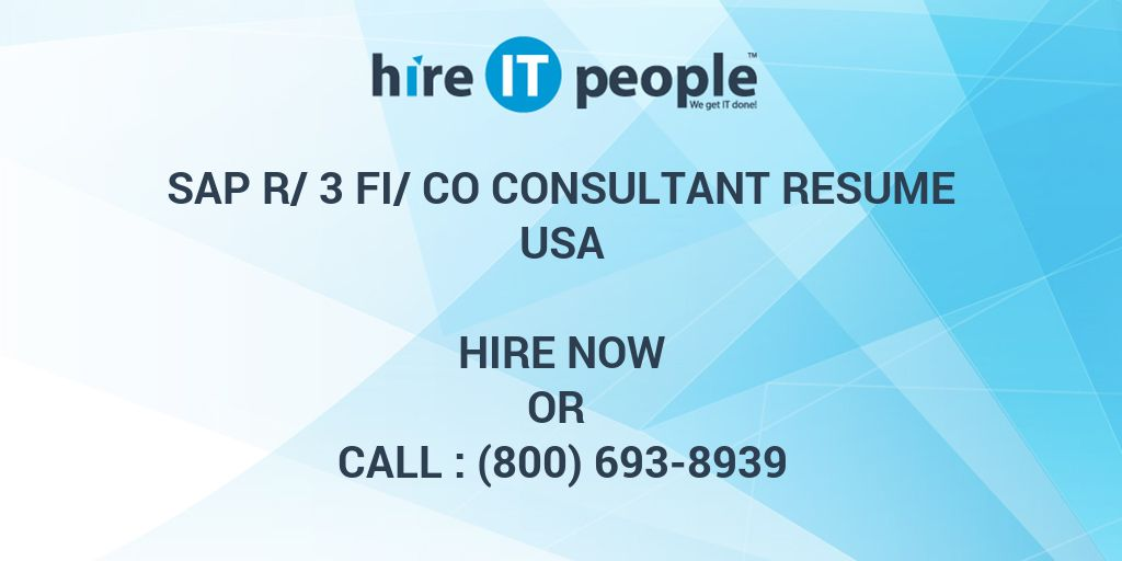 SAP R/3 FI/CO consultant Resume - Hire IT People - We get IT done