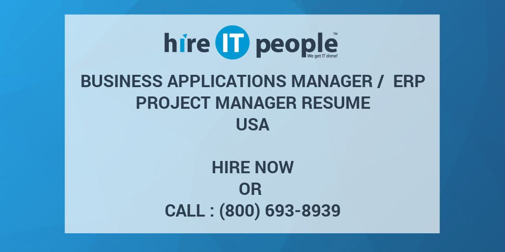 business applications manager erp project manager resume hire