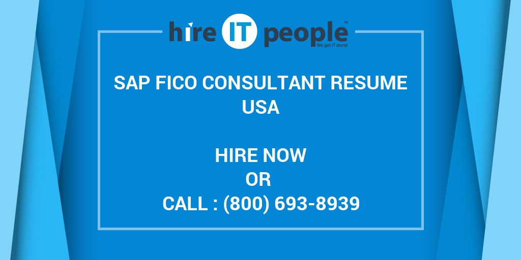 sap fico consultant resume hire it people we get it done