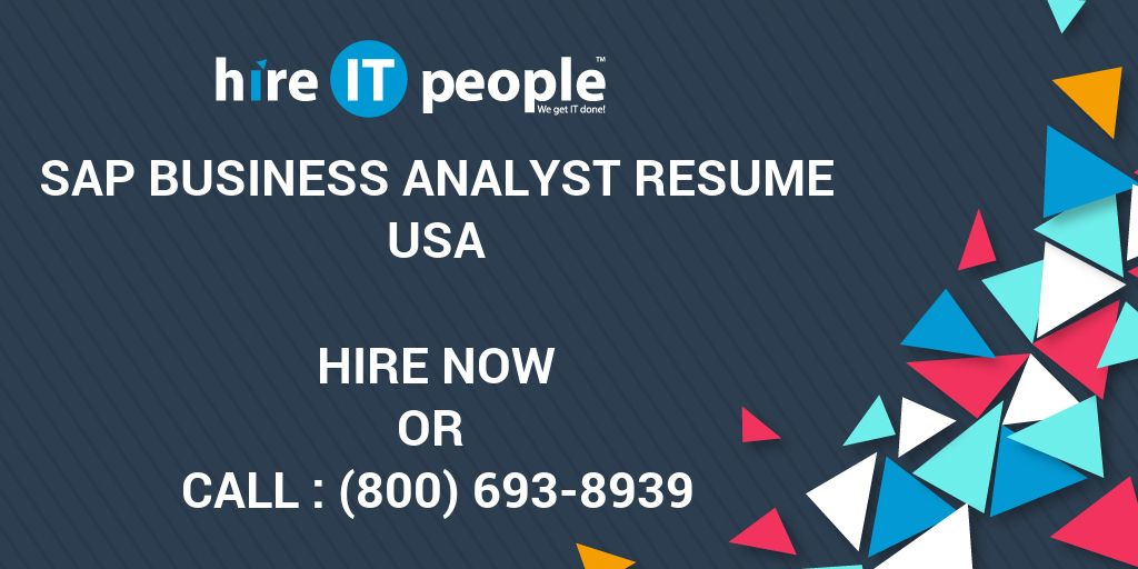 sap business analyst resume hire it people we get it done