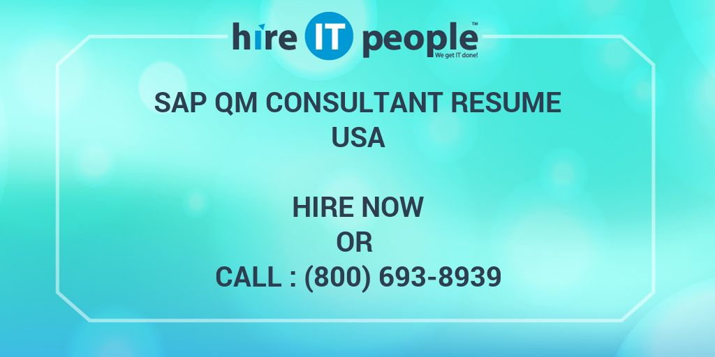 SAP QM Consultant Resume - Hire IT People - We get IT done