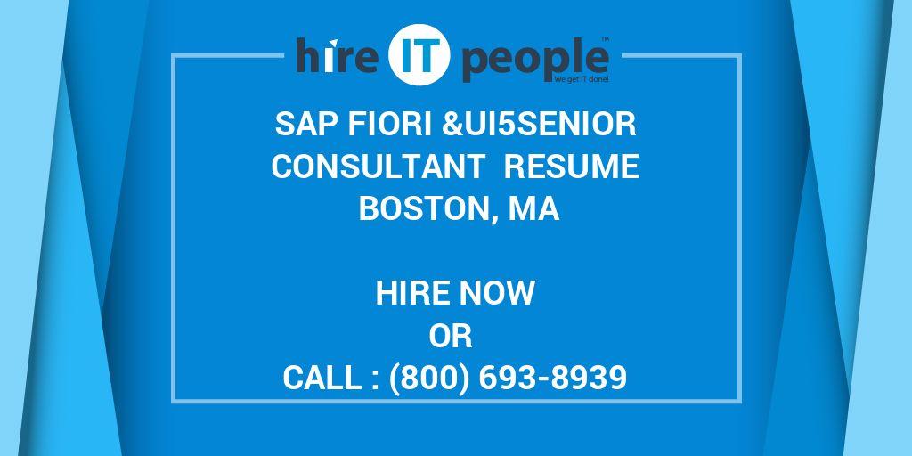 SAP Fiori &UI5Senior Consultant Resume Boston, MA - Hire IT