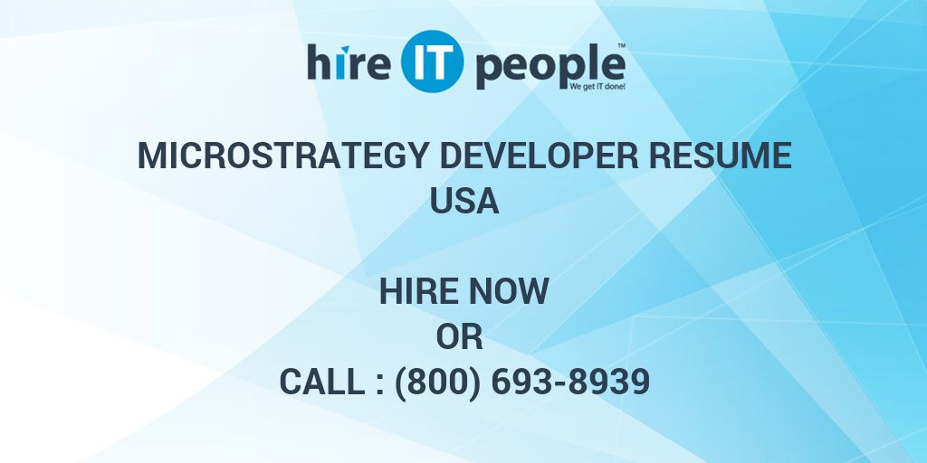 Microstrategy Developer Resume Hire It People We Get It Done
