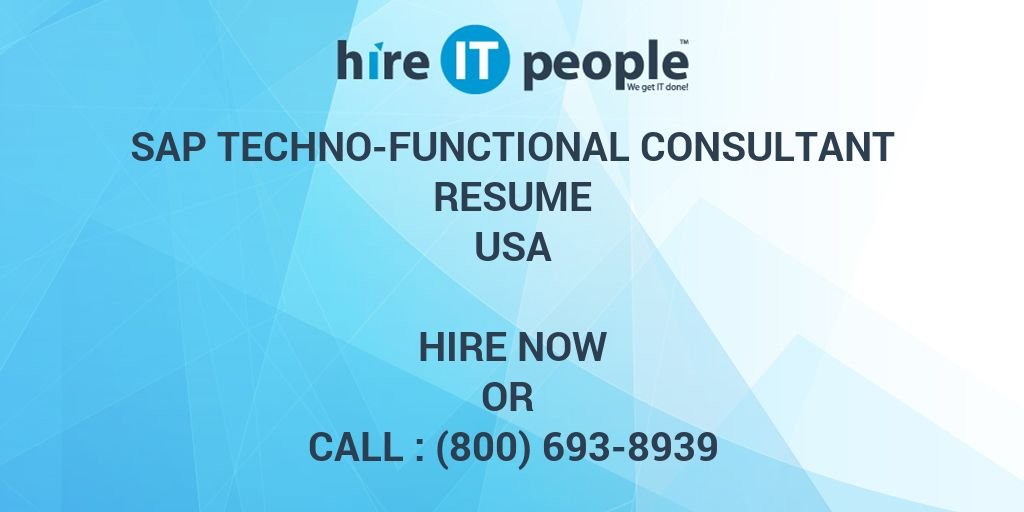 Sap Techno Functional Consultant Resume Hire It People