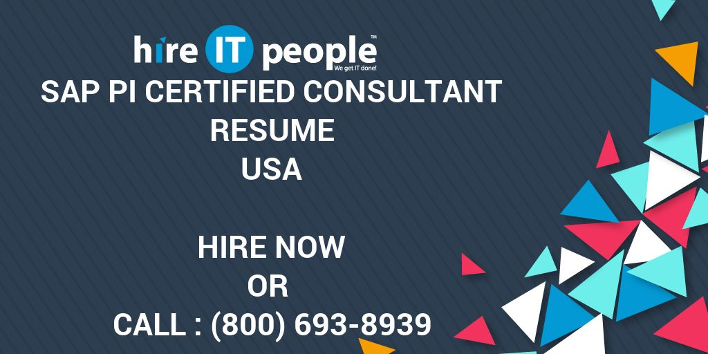 sap pi certified consultant resume hire it people we get it done