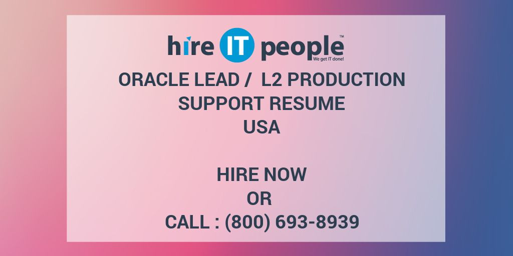 Oracle Lead / L2 Production support Resume - Hire IT People - We get ...