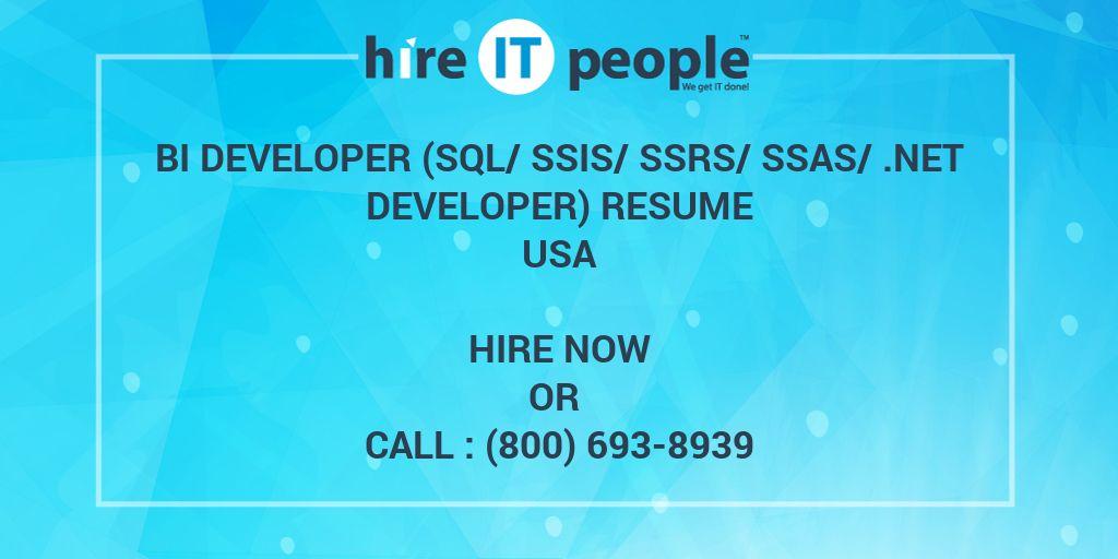 bi developer  sql  ssis  ssrs  ssas   net developer  resume