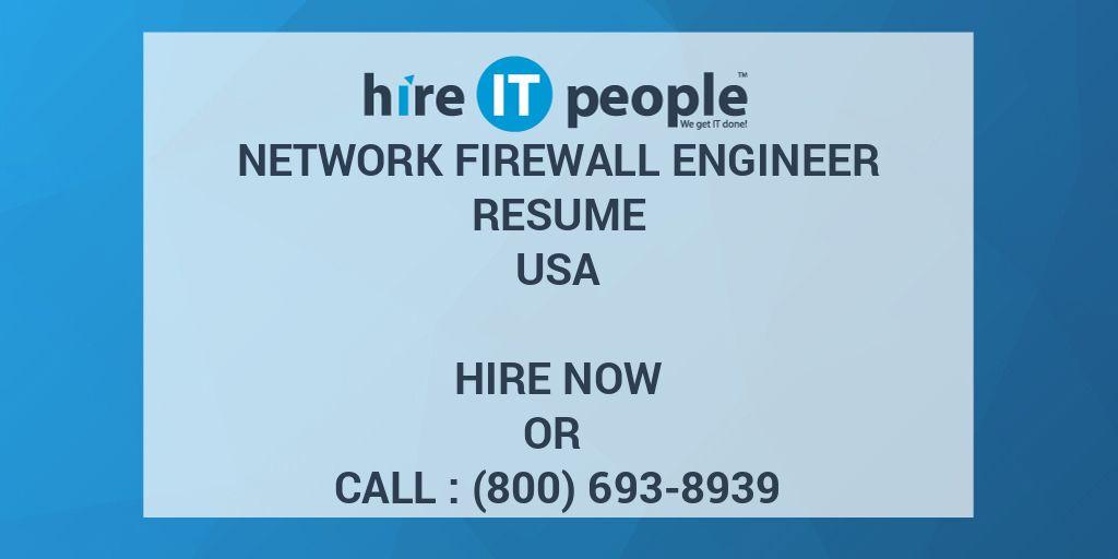 Network Firewall engineer Resume - Hire IT People - We get