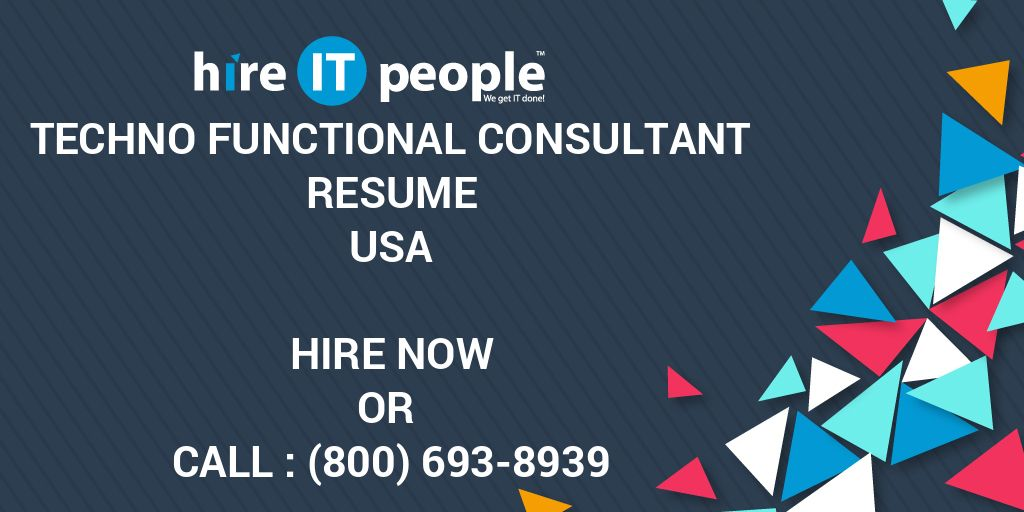 Techno functional consultant Resume - Hire IT People - We