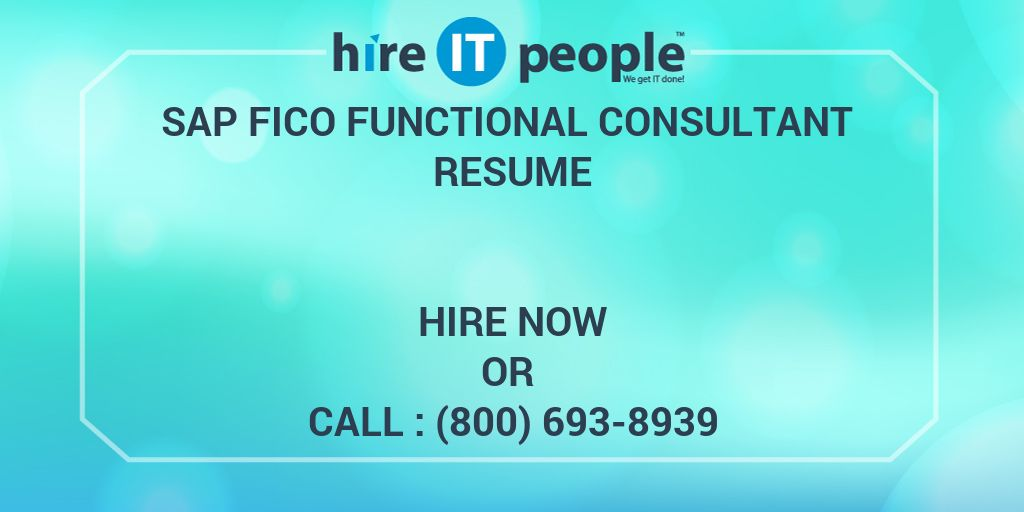 sap fico functional consultant resume hire it people we get it