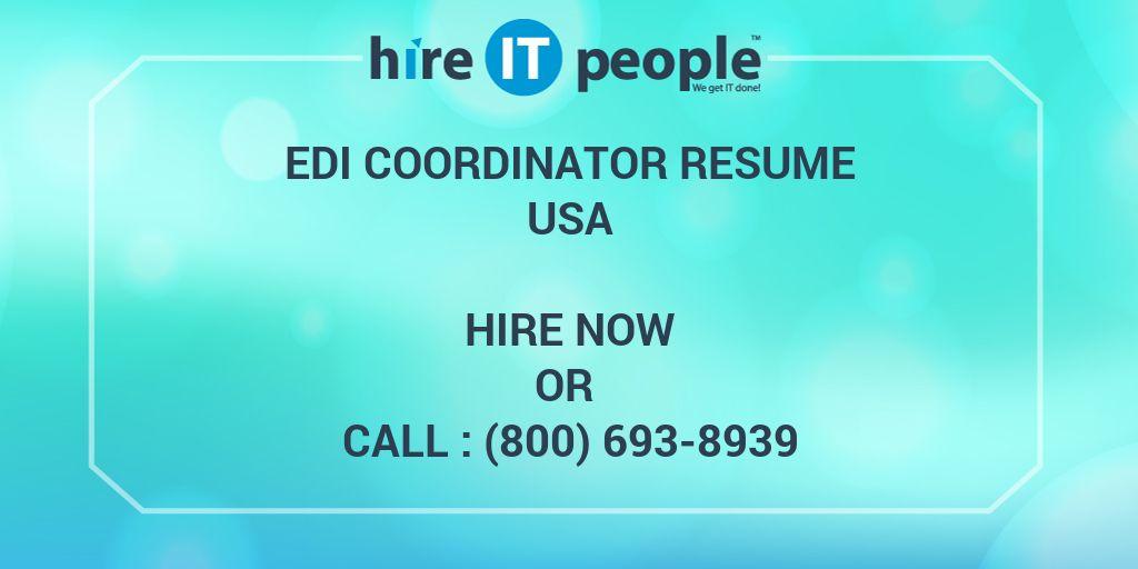 EDI Coordinator Resume - Hire IT People - We get IT done