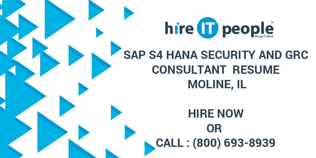 Sap S4 Hana Security And Grc Consultant Resume Moline Il