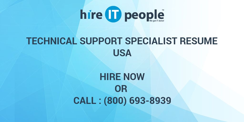 technical support specialist resume hire it people we get it done