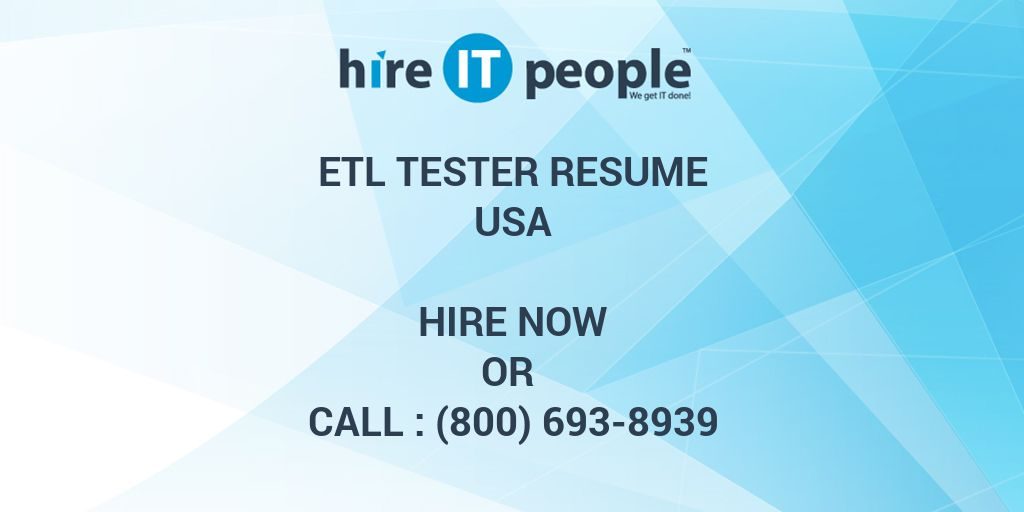 etl tester resume hire it people we get it done