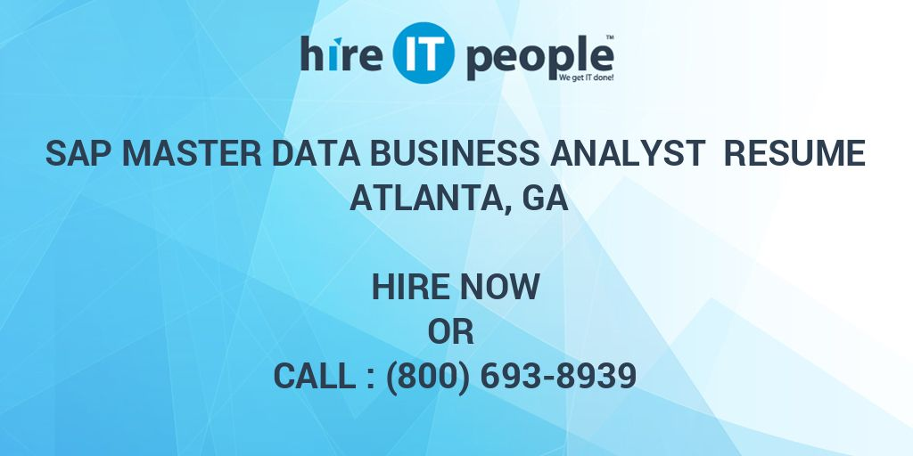 Sap Master Data Business Analyst Resume Atlanta Ga Hire