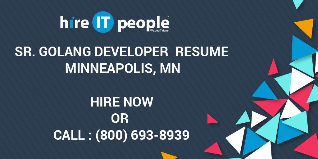 Sr Golang Developer Resume Minneapolis Mn Hire It People We