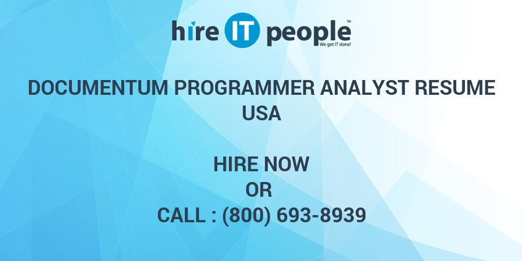 Documentum Programmer Analyst Resume Hire It People We Get It Done