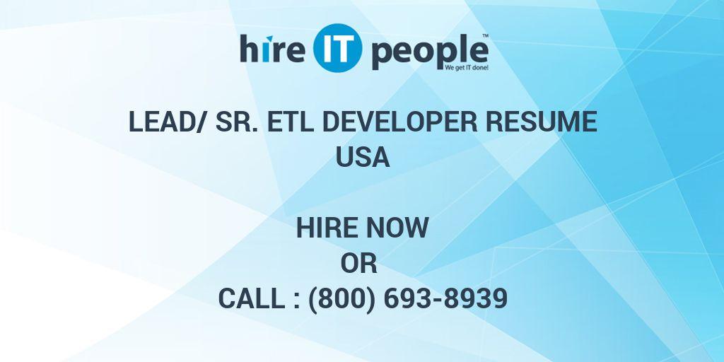 lead sr etl developer resume hire it people we get it done
