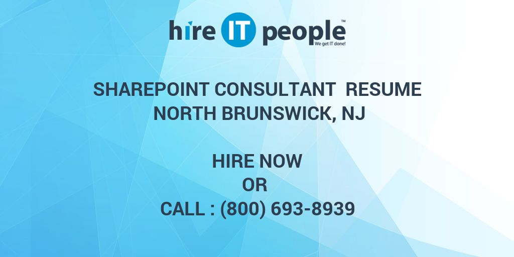 sharepoint consultant resume north brunswick nj hire it people