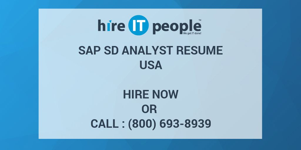 sap sd analyst resume hire it people we get it done