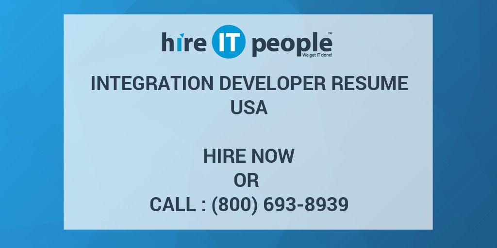 integration developer resume hire it people we get it done