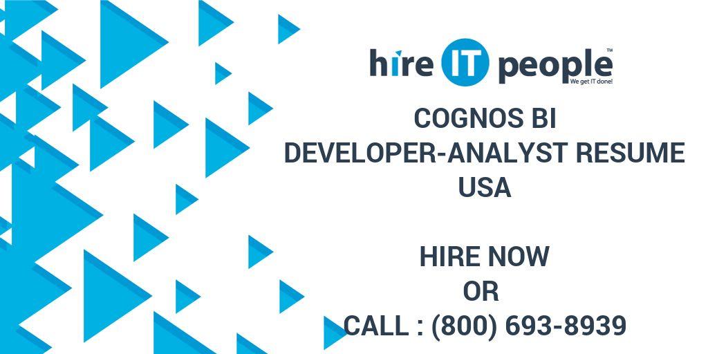 Cognos BI Developer-Analyst Resume - Hire IT People - We get IT done