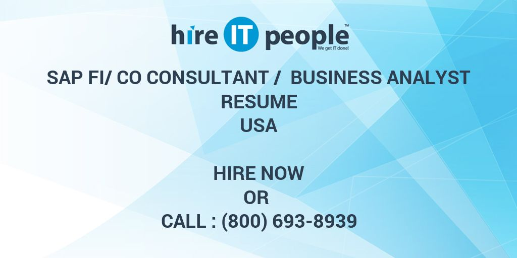 Sap Fi Co Consultant Business Analyst Resume Hire It People We