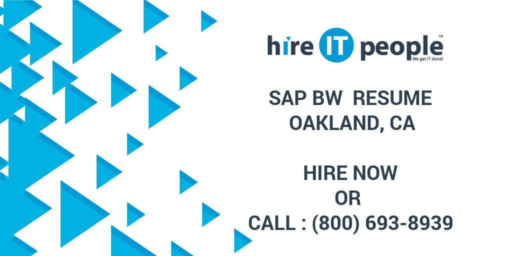 sap bw resume oakland ca hire it people we get it done