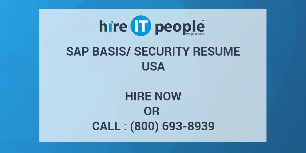 SAP Basis/Security Resume - Hire IT People - We get IT done