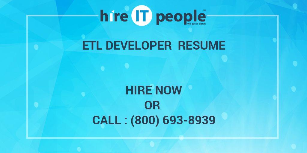 etl developer resume hire it people we get it done