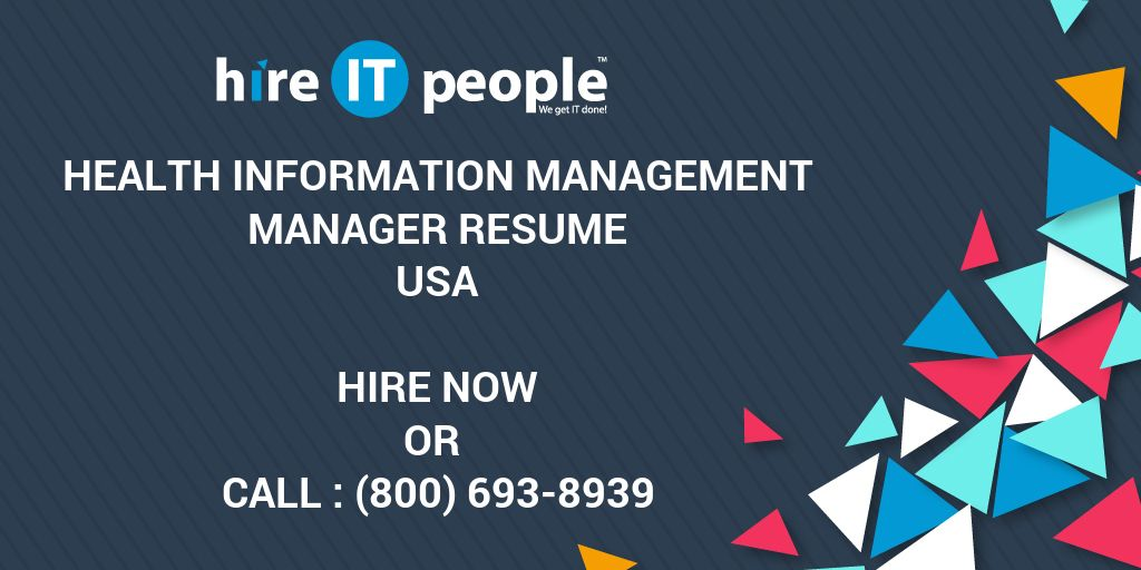 health information management manager resume hire it people we
